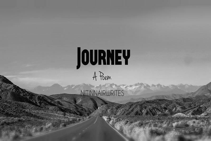 Journey - A Poem by Nitin